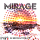 Le Brion & Veekatz Mirage