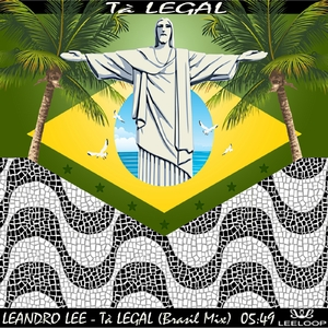 Leandro Lee - Tà Legal (Leeloop Records)