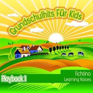 Learning Voices - Fichtinos Grundschulhits Für Kids- Playbacks (Fichtino)
