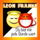 Leon Franke Du bist mir jede Sünde wert