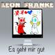 Leon Franke Es geht mir gut