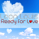 Leon Louis Ready for Love(Radio Mix)