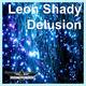 Leon Shady Delusion