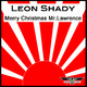 Leon Shady Merry Christmas Mr. Lawrence