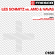 Les Schmitz vs Amo & Navas Positive Remixes