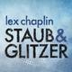 Lex Chaplin Staub Und Glitzer