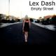 Lex Dash Empty Street