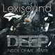 Lexisound Deep Inside of Me(Remix)