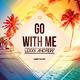 Lexxx Andrew Go with Me(Summer Radio Mix)