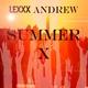 Lexxx Andrew Summer X