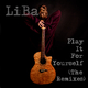 LiBa Play It for Yourself(The Remixes)