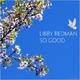 Libby Redman So Good
