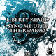 Liberty Klaud Sync Me Up Remixes