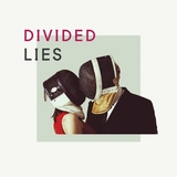 Divided by Lies mp3 download