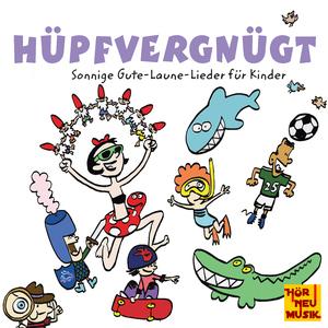 Lila Lindwurm - Hüpfvergnügt(Sonnige Gute-Laune-Lieder für Kinder) (Hör Neu Musik)
