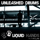 Liquid Hands Unleashed Drums