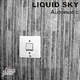 Liquid Sky Automatic