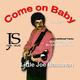 Little Joe Bassman Come On Baby