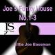 Little Joe Bassman Joe´s Funky House No.1-3