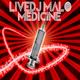 Livedj Malo Livedj Malo - Medicine