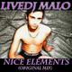 Livedj Malo Nice Elements