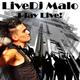 Livedj Malo Play Live!
