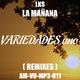 Lks La Mañana (Remixes)