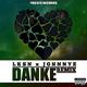 Lksn & JohnnyZ Danke(Remix)