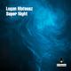 Logan Mateusz Super Night