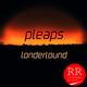 Londerlound Pleaps