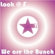 Look At F We Are the Bunch