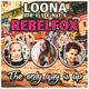 Loona Presents Rebelfox The Only Way Is Up(Loona Presents Rebelfox)