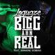Loquaze feat. Jermaine Dobbins - Bigg Ahn Real