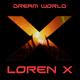 Loren x Dream World