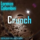 Lorenzo Colombini - Crunch