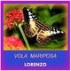Lorenzo Vola Mariposa