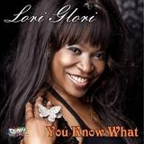You Know What by Lori Glori mp3 download