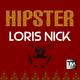 Loris Nick Hipster