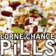 Lorne Chance - Pills