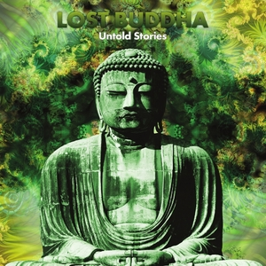Lost Buddha - Untold Stories (Phototropic Records)