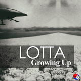 Growing Up by Lotta mp3 download