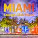 Lounge Club Miami - Miami
