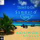 Lounge Myrial Travel to the Summer of Love