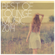 Lounge Best of Lounge Music 2014 - 200 Songs