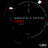 Stronger(Planet Strong Edit) by Loungeside & Crypton mp3 download