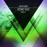 Cosmic Files, Part IV by Love''n Loops mp3 download