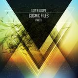 Cosmic Files, Pt. 1 by Love''n Loops mp3 download