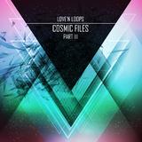 Cosmic Files, Pt. 3 by Love''n Loops mp3 download