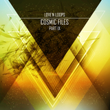 Cosmic Files, Pt. 9 by Love''n Loops mp3 download