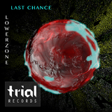 Last Chance by Lowerzone mp3 download